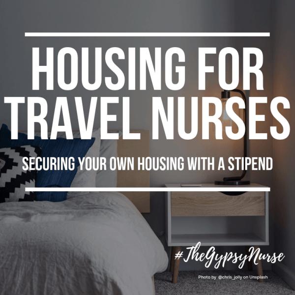 travel nurse housing stipend