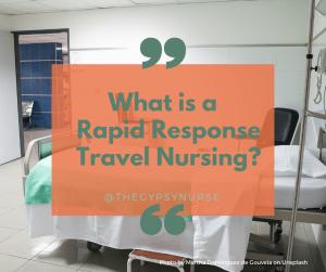 Rapid Response travel nursing