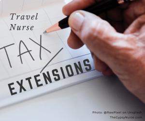 travel nurse tax extensions
