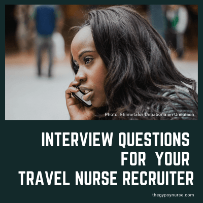interview your travel nurse recruiter